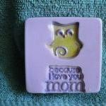 I Love Mom Soap - Relaxing..